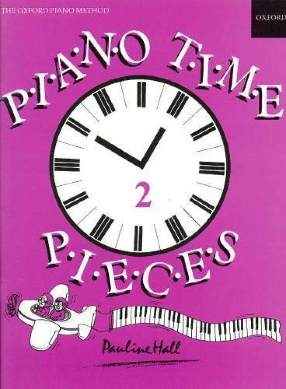 The Oxford Piano Method Piano Time Pieces 2 Pauline Hall Malaysia