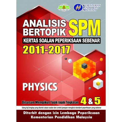 Analisis Bertopik Spm Physics By Tnybooks.com.