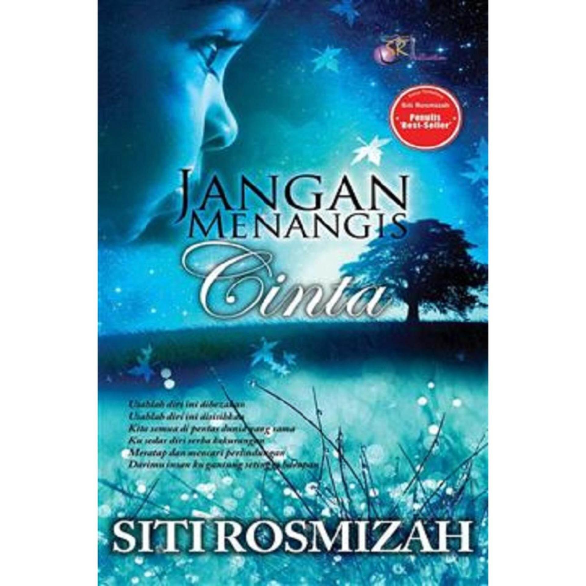 Jangan Menangis Cinta - Isbn 9789675822537 Author Siti Rosmizah By Mph Bookstores.