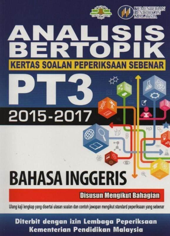 MBQ Books Analisis Bertopik Kertas Soalan Peperiksaan Sebenar PT3 2015-2017 Bahasa Inggeris Malaysia