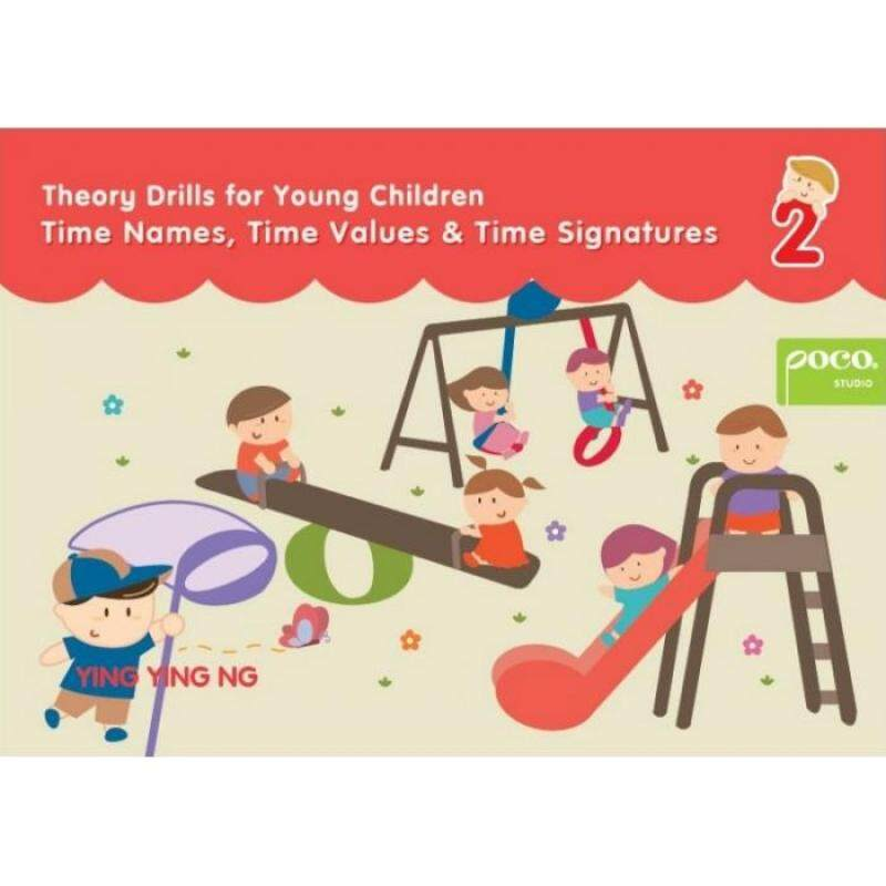Theory Drills for Young Children Time Names, Time Values & Time Signatures 2 Malaysia
