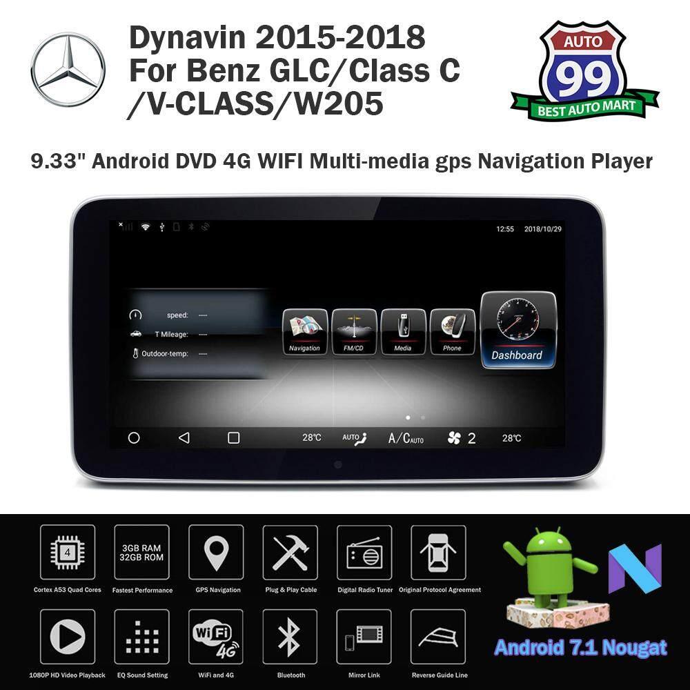 Dynavin 2015-2018 For Mercedes Benz GLC/Class C/V-CLASS/W205/ 9 33''  Android Anti-blue light Screen 4G LTE WIFI MirrorLink Multi-media GPS  Navigation
