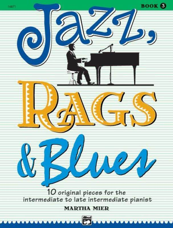 Jazz Ragz and Blues, Book 3 by Martha Mier (CD Included) Malaysia