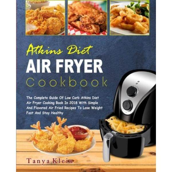 Buy food drink books at best prices lazada malaysia free shipping atkins diet air fryer cookbook the complete guide of low carb atkins diet air fryer forumfinder Image collections