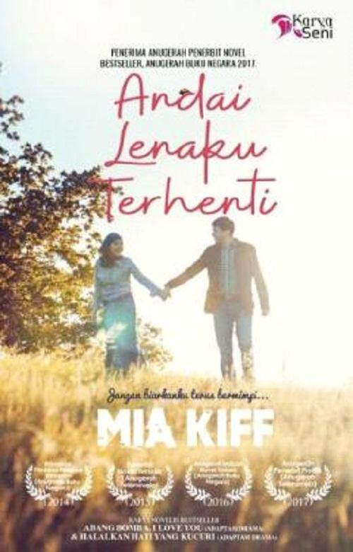 Andai Lenaku Terhenti Author By : Mia Kiff Isbn: 9789674690793 By Mph Bookstores.