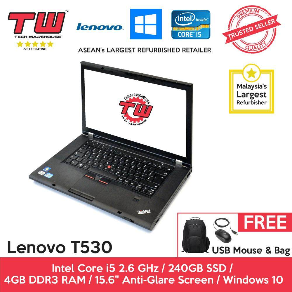 Lenovo T530 Core i5 2.6 GHz / 4GB RAM / 240GB SSD / Windows 10 Home Laptop / 3 Months Warranty (Factory Refurbished) Malaysia