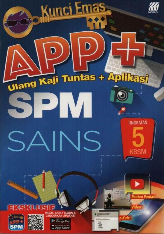 Sasbadi Kunci Emas APP+ SPM Sains Tingkatan 5 Malaysia