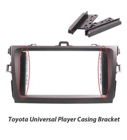 Toyota Universal Player Casing Bracket - 2pcs /Set