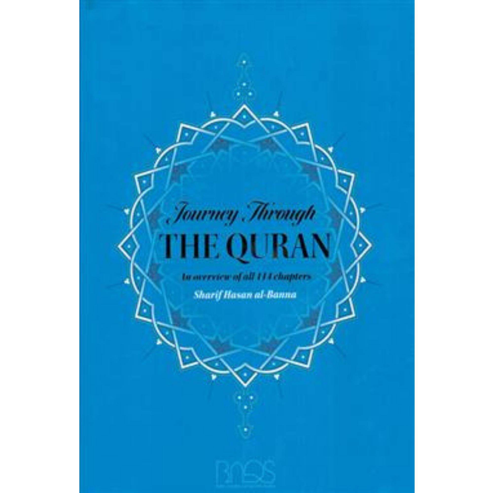 Journey Through The Quran : An Overview Of All 114 Chapters By Belibukuonline.com.my.