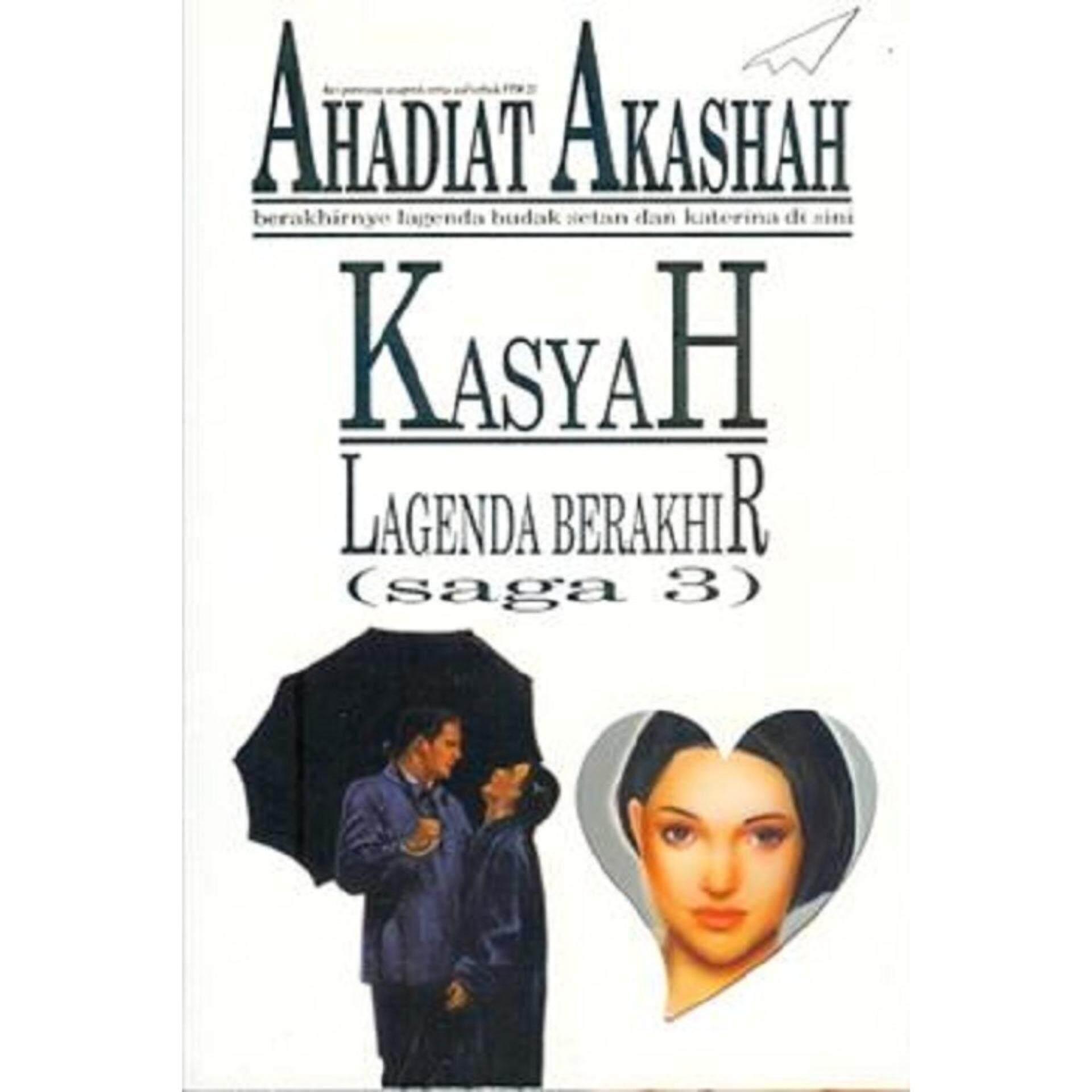 Kasyah: Lagenda Berakhir (saga 3) - Isbn : 9789833642182 Author Ahadiat Akashah By Mph Bookstores.