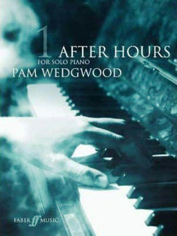 1 After Hours for Solo Piano PAM WEDGWOOD Malaysia