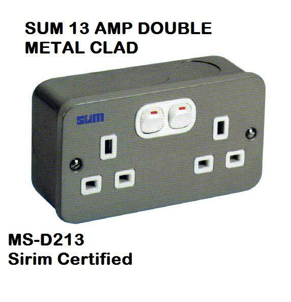 SUM MS-D213 13A DOUBLE METAL CLAD WITH SIRIM