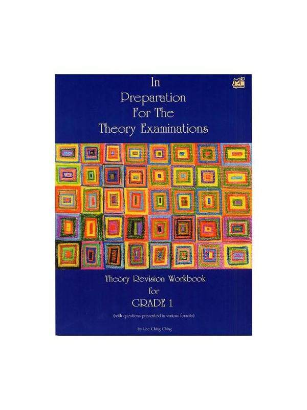 In Preparation For The Theory Examinations (Theory Revsion Workbook for Grade 1) Malaysia