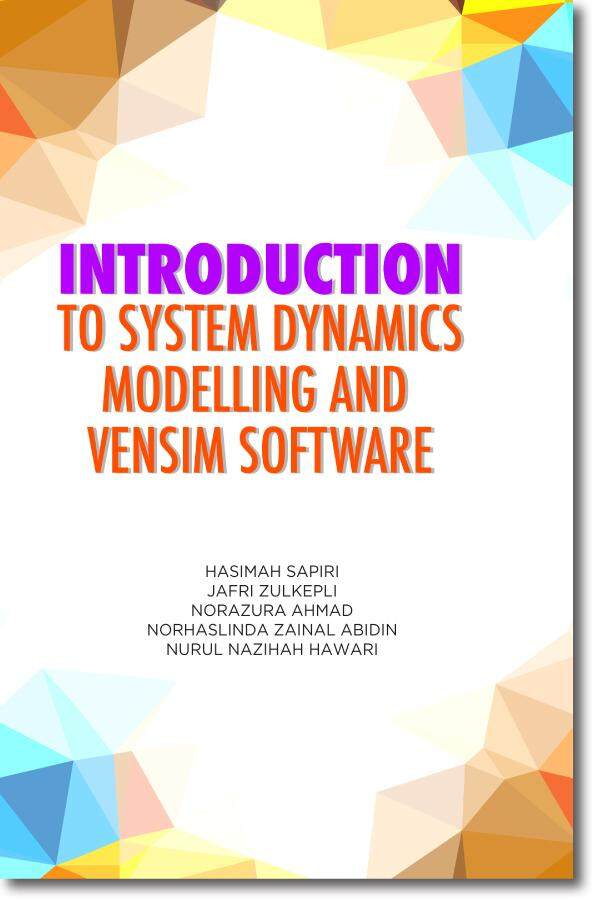 Introduction To System Dynamic Modelling And Vensim Software By Uum Press Books Online.