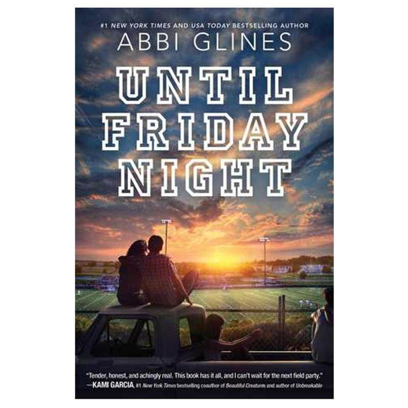 Until Friday Night (The Field Party #1) by Abbi Glines Malaysia