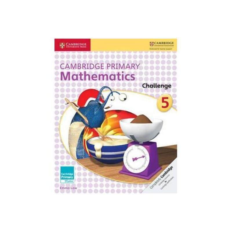 CAMBRIDGE PRIMARY MATHEMATICS CHALLENGE 5 - ISBN : 9781316509241 Malaysia