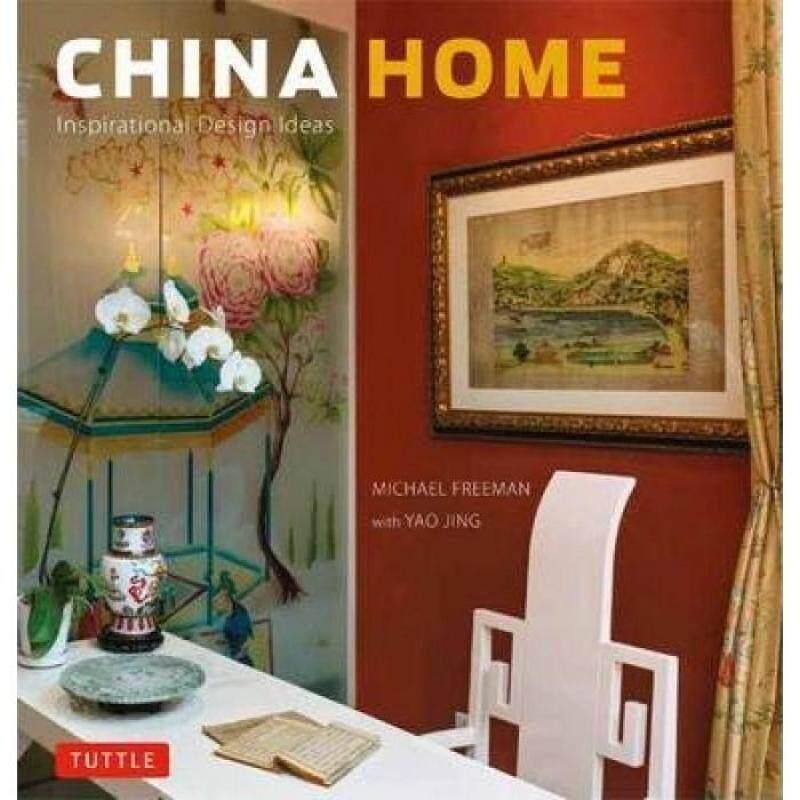 China Home - Inspirational Design Ideas (HB) 9780804839815 Malaysia