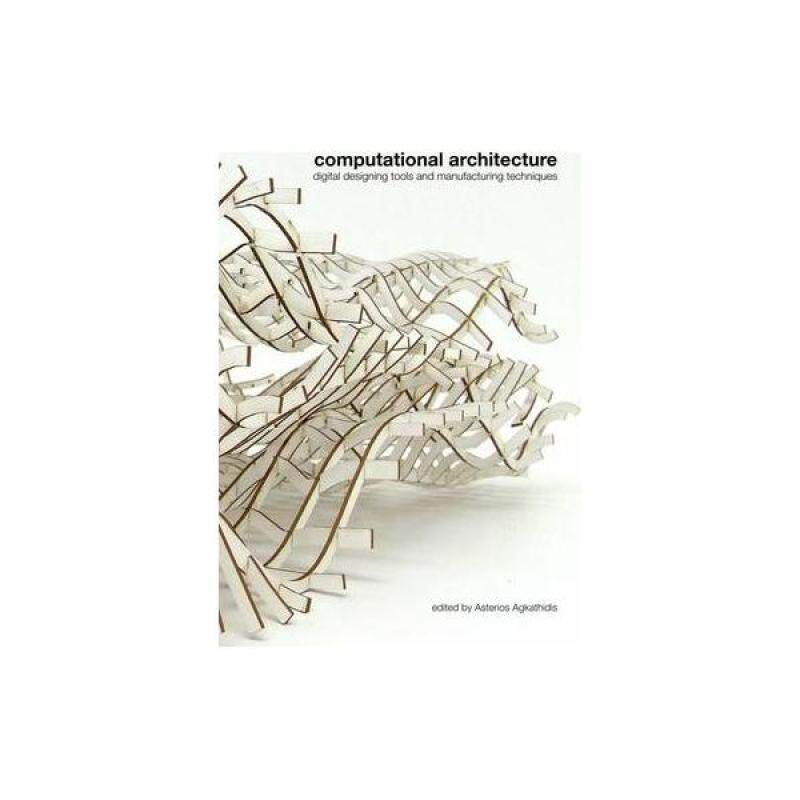 Computational Architecture: digital designing tools and manufacturing techniques / - ISBN: 9789063692872 Malaysia