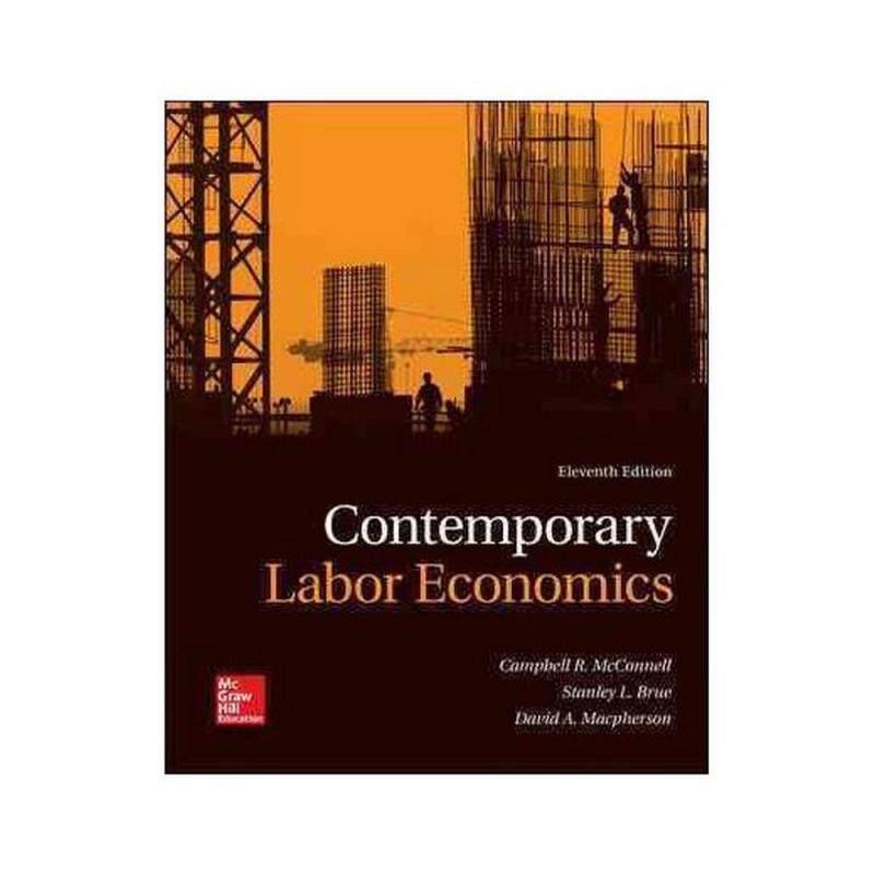 CONTEMPORARY LABOR ECONOMICS 11E / - ISBN: 9781260083972 Malaysia