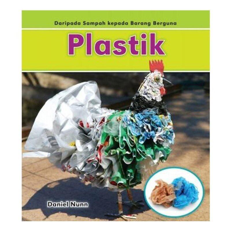 Daripada Sampah Kepada Barang Berguna : Plastik Malaysia