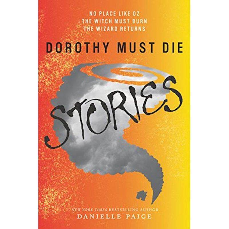 Dorothy Must Die Stories: No Place Like Oz, The Witch Must Burn, The Wizard Returns Malaysia