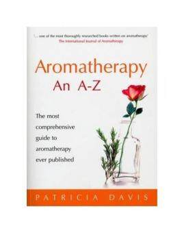 Harga Aromatherapy an A-Z: The Most Comprehensive Guide to Aromatherapy Ever Published