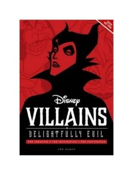 Harga Disney Villains: Delightfully Evil: The Creation, the Inspiration, the Fascination