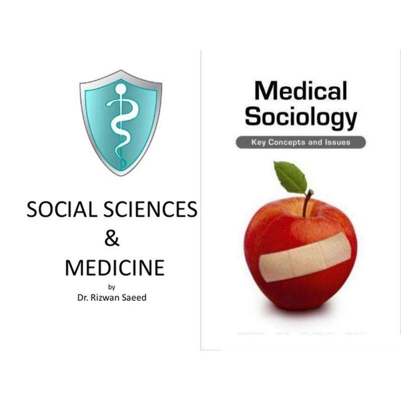 Medical Sociology: Key Concepts and Issues Malaysia