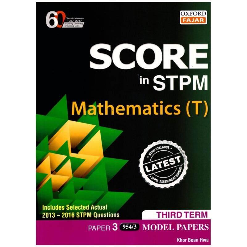 Oxford Fajar Score in STPM Mathematics (T) Third Term Model Papers Malaysia