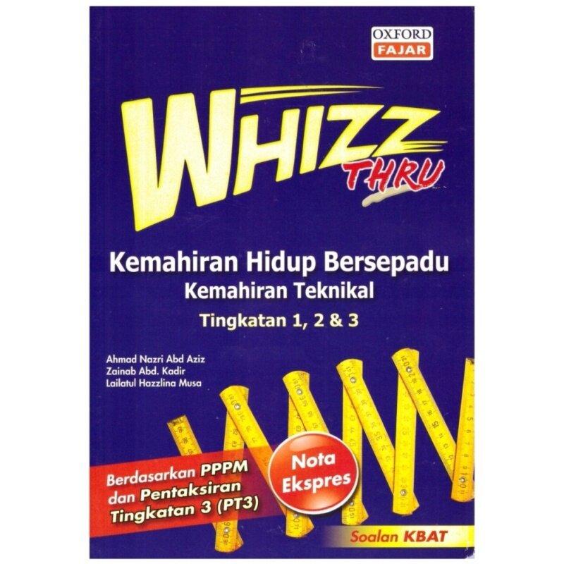 Oxford Fajar Whizz Thru Kemahiran Hidup Bersepadu (Kemahiran Teknikal) Tingkatan 1, 2 & 3 Malaysia
