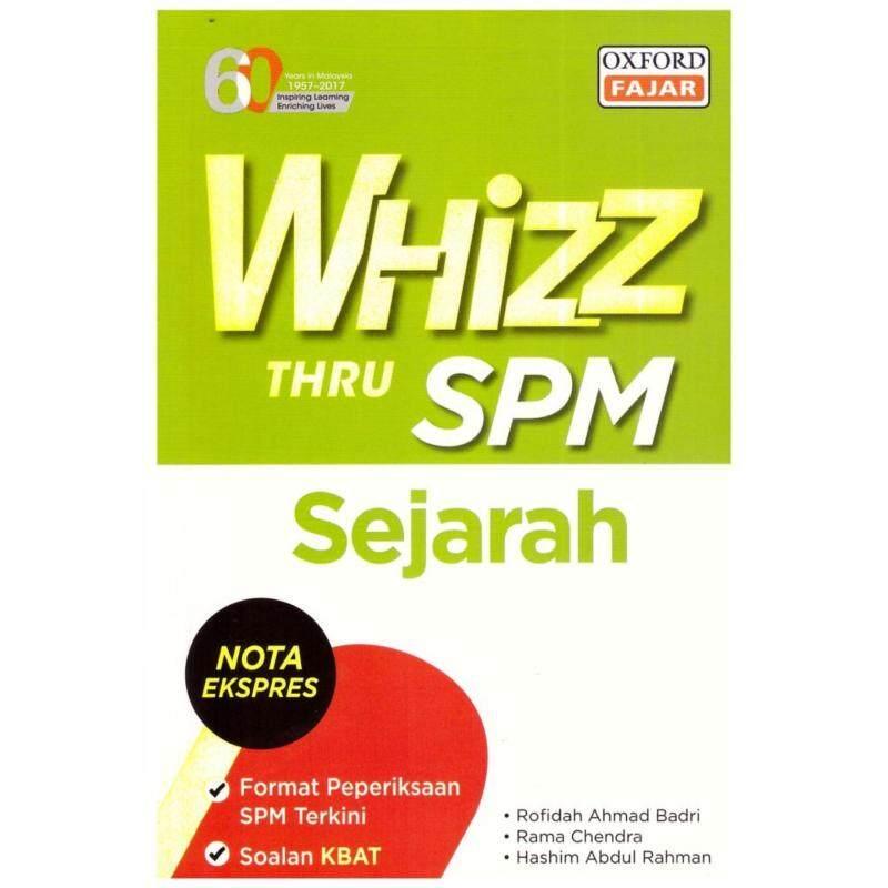 OXFORD FAJAR Whizz Thru SPM Sejarah Malaysia