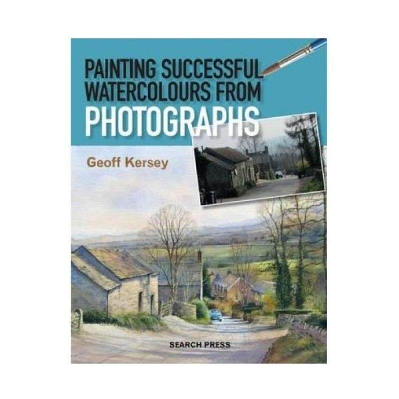 Painting Successful Watercolours from Photographs Malaysia