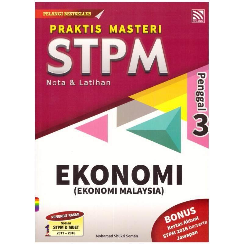Praktis Masteri STPM Nota & Latihan Ekonomi Penggal 3 Malaysia