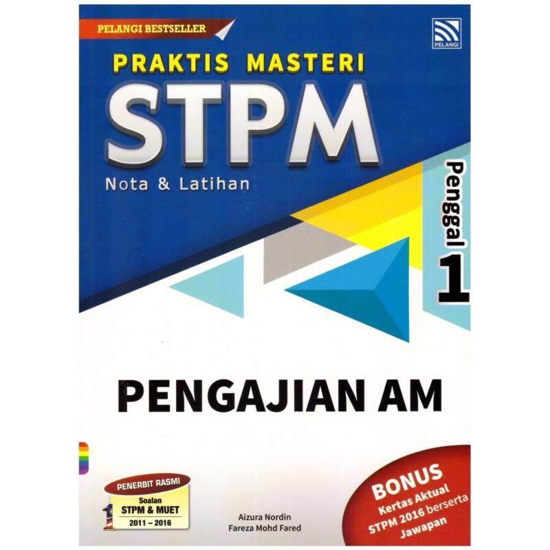 Praktis Masteri STPM Nota & Latihan Pengajian Am Penggal 1 Malaysia