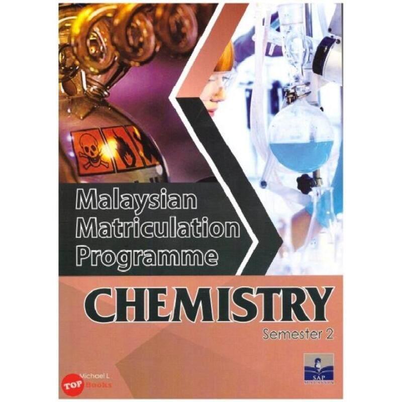 SAP Malaysian Matriculation Programme: Chemistry Semester 2 Malaysia