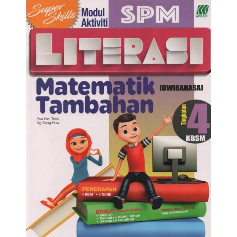 SASBADI Super Skill Modul Aktiviti SPM Literasi Matematik Tambahan [Dwibahasa] Tingkatan 4 KBSM Malaysia