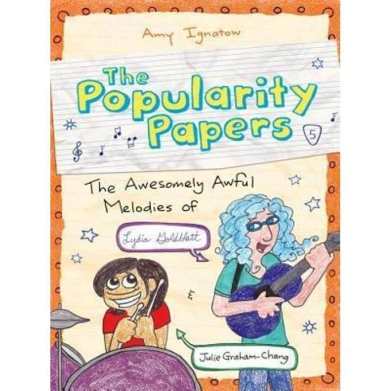 The Popularity Papers - Book 5: The Awesomely Awful Melodies of Lydia Goldblatt & Julie Graham-Chang (HB) 9781419705366 Malaysia