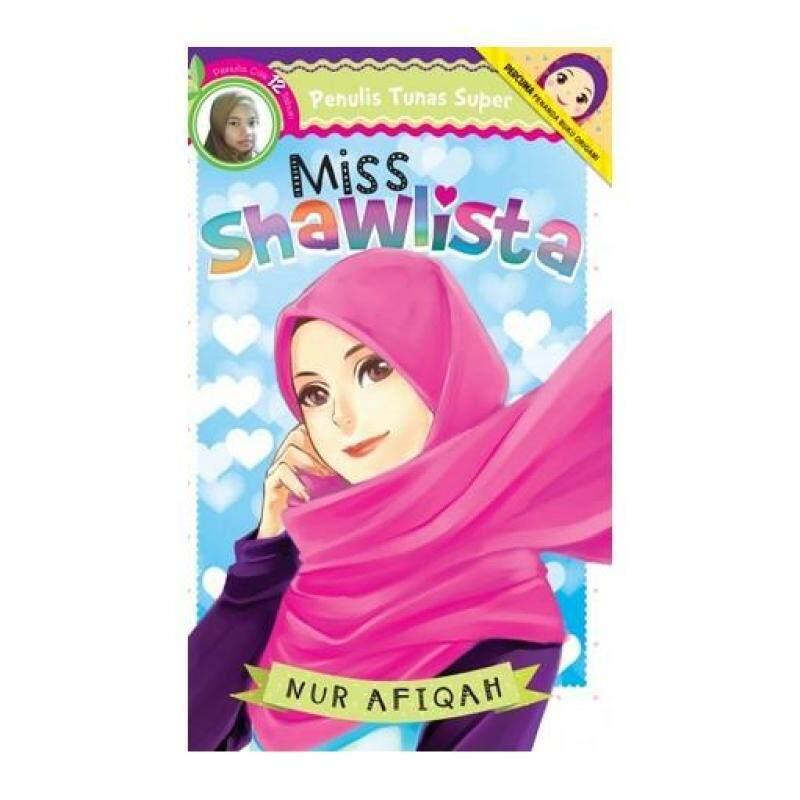 Tunas Super: Miss Shawlista 9789674013578 Malaysia