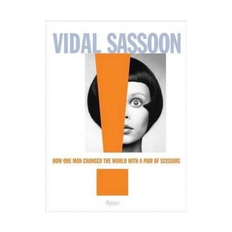 Vidal Sassoon: How One Man Changed the World with a Pair of Scissors Malaysia