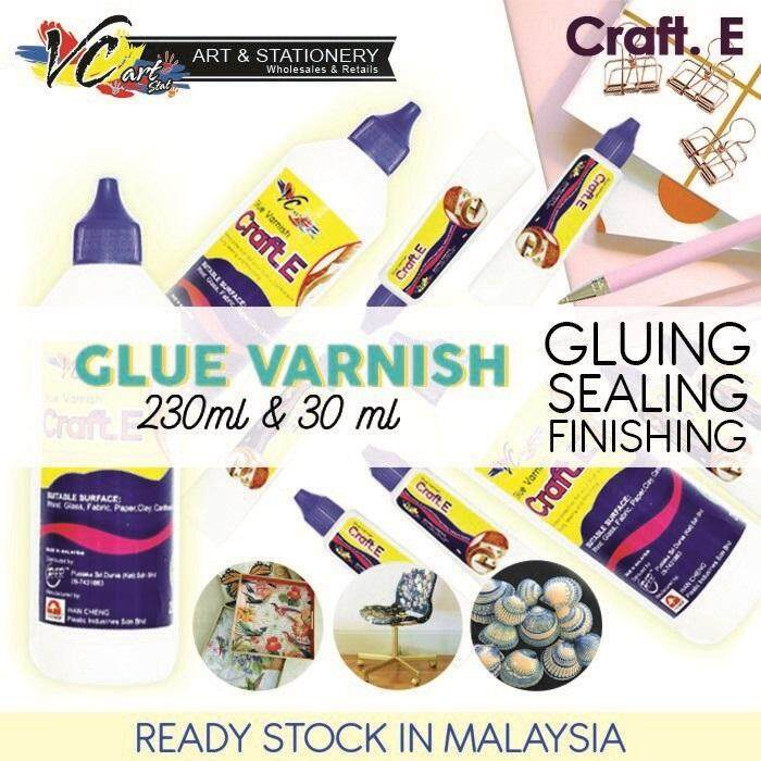 Craft. E Glue Varnish , Matt (Made In Malaysia , Mod Podge) Decoupage / AB  Glue / Craft Glue **Non,Toxic**