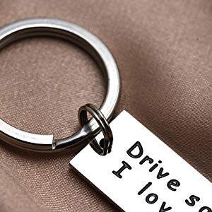 drive safe i need you here with me keychain